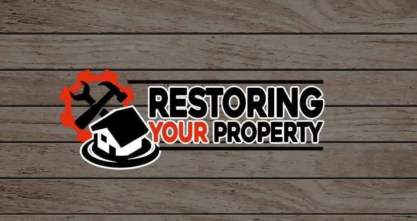 Restoring Your Property